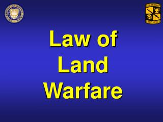Law of Land Warfare