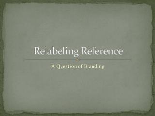 Relabeling Reference