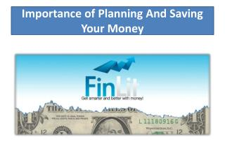 Importance of Planning And Saving Your Money
