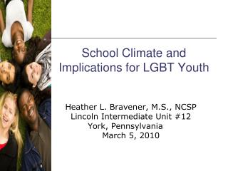 School Climate and Implications for LGBT Youth