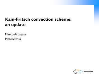 Kain-Fritsch convection scheme: an update