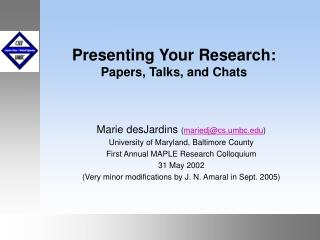 Presenting Your Research: Papers, Talks, and Chats