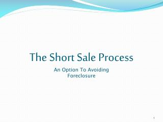 The Short Sale Process An Option To Avoiding Foreclosure