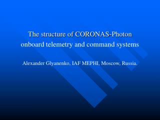 The structure of CORONAS-Photon onboard telemetry and command systems