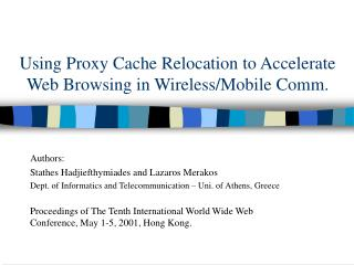 Using Proxy Cache Relocation to Accelerate Web Browsing in Wireless/Mobile Comm.