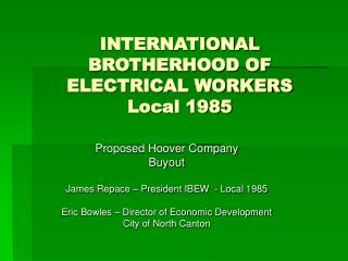 INTERNATIONAL BROTHERHOOD OF ELECTRICAL WORKERS Local 1985