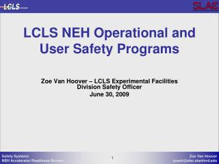 LCLS NEH Operational and User Safety Programs