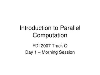 Introduction to Parallel Computation