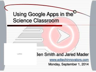 Using Google Apps in the Science Classroom