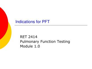 Indications for PFT