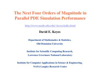 David E. Keyes Department of Mathematics & Statistics, Old Dominion University