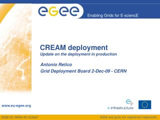 CREAM deployment Update on  the deployment  in  production