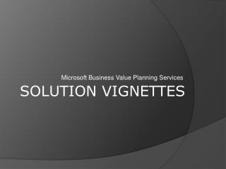 Solution Vignettes