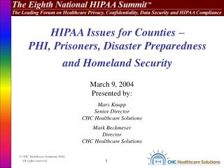 HIPAA Issues for Counties – PHI, Prisoners, Disaster Preparedness and Homeland Security