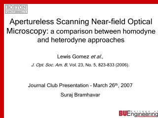 Journal Club Presentation – March 26 th , 2007 Suraj Bramhavar