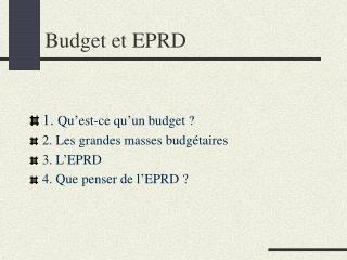 Budget et EPRD