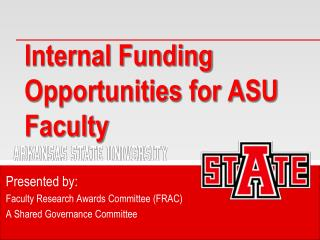 Internal Funding Opportunities for ASU Faculty