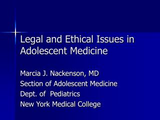 Legal and Ethical Issues in Adolescent Medicine