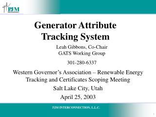 Generator Attribute Tracking System