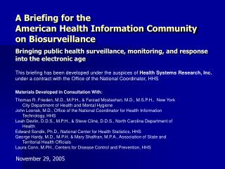Bringing public health surveillance, monitoring, and response into the electronic age