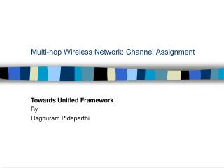 Multi-hop Wireless Network: Channel Assignment