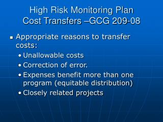 High Risk Monitoring Plan Cost Transfers –GCG 209-08