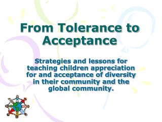 From Tolerance to Acceptance
