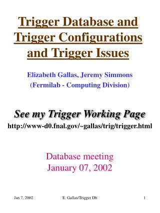 Trigger Database and  Trigger Configurations and Trigger Issues