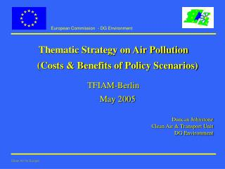 Thematic Strategy on Air Pollution  (Costs & Benefits of Policy Scenarios) TFIAM-Berlin May 2005