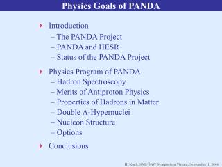 Physics Goals of PANDA