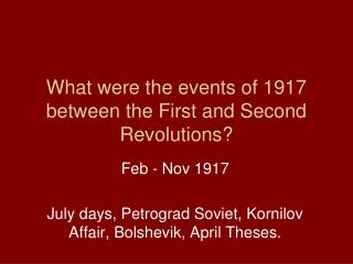 What were the events of 1917 between the First and Second Revolutions?