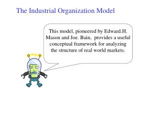 The Industrial Organization Model