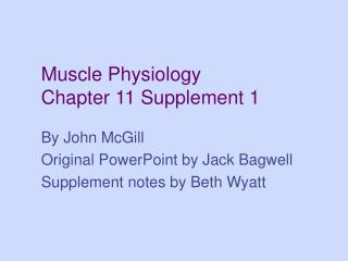 Muscle Physiology Chapter 11 Supplement 1