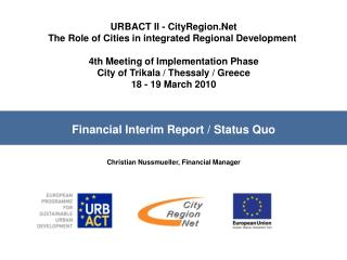 URBACT II - CityRegion.Net The Role of Cities in integrated Regional Development