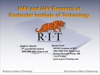 MAV and UAV Research at Rochester Institute of Technology
