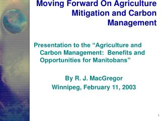 Moving Forward On Agriculture Mitigation and Carbon Management