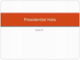 Presidential Hats