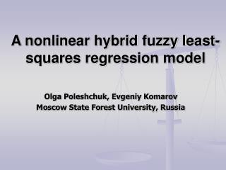 A nonlinear hybrid fuzzy least-squares regression model