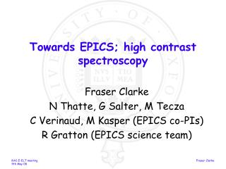 Towards EPICS; high contrast spectroscopy
