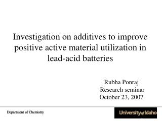 Investigation on additives to improve positive active material utilization in lead-acid batteries