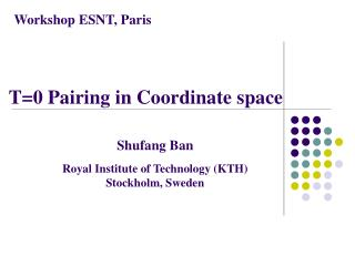 T=0 Pairing in Coordinate space