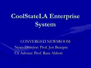CoolStateLA Enterprise System