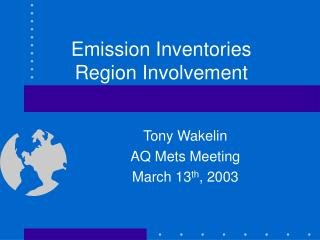 Emission Inventories Region Involvement