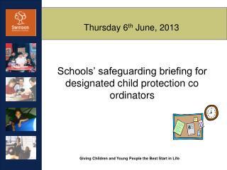 Thursday 6 th June, 2013