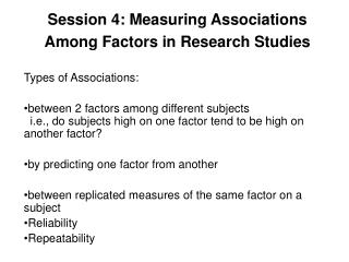 Session 4: Measuring Associations Among Factors in Research Studies