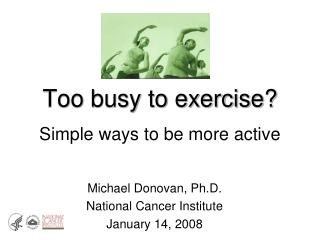 Too busy to exercise? Simple ways to be more active