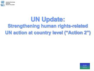 "UN Update: Strengthening human rights-related UN action at country level (""Action 2"")"