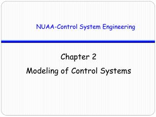 Chapter 2 Modeling of Control Systems