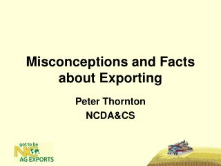 Misconceptions and Facts about Exporting