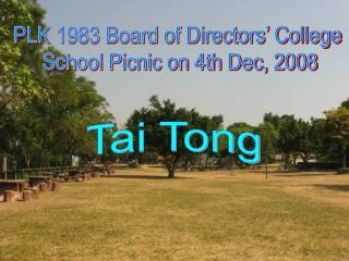 PLK 1983 Board of Directors' College School Picnic on 4th Dec, 2008